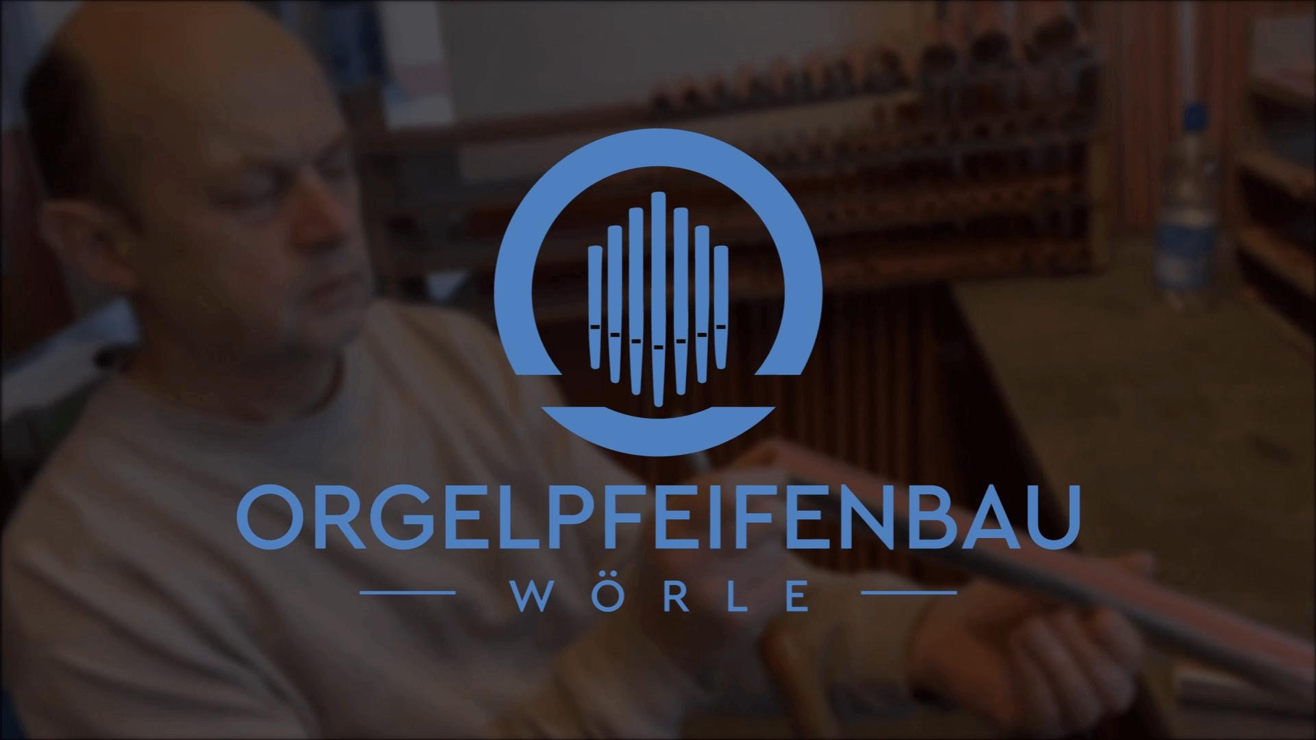 Orgelpfeifenbau Wörle